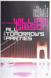 Cover of: All tomorrow's parties | William F. Gibson
