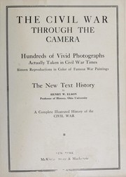 Cover of: The Civil War through the camera