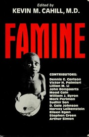 Cover of: Famine | edited by Kevin M. Cahill.