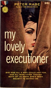 Cover of: My lovely executioner | Peter Rabe