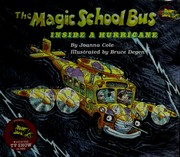 Cover of: The Magic School Bus: Inside a Hurricane (The Magic School Bus #7) | Joanna Cole