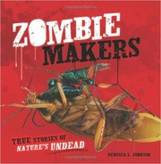 Cover of: Zombie makers | Rebecca L. Johnson