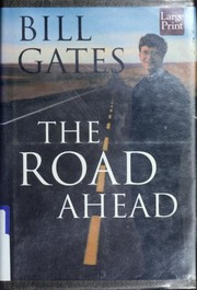Cover of: The road ahead | Bill Gates