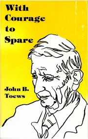 Cover of: With Courage to Spare | John B. Toews
