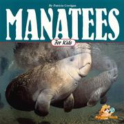 Cover of: Manatees for kids