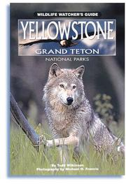 Cover of: Yellowstone and Grand Teton national parks