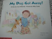 Cover of: My Dog Got Away | Cass Hollander