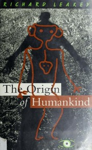 Cover of: The origin of humankind | Richard E. Leakey