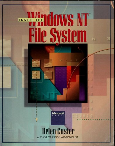 Inside the Windows NT file system by Helen Custer
