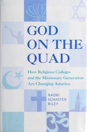 Cover of: God on the quad | Naomi Schaefer