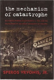 Cover of: The Mechanism of Catastrophe |