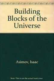 Cover of: Building blocks of the universe
