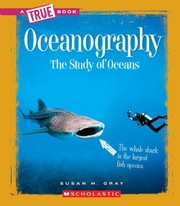 Cover of: Oceanography the study of oceans | Susan Heinrichs Gray