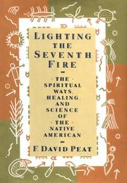 Cover of: Lighting the seventh fire | F. David Peat