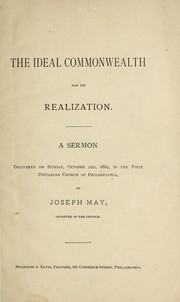 Cover of: The ideal commonwealth and its realization