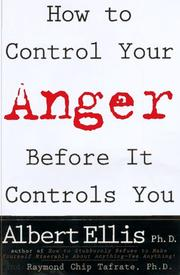 Cover of: How to control your anger before it controls you