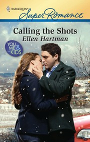 Cover of: Calling the shots