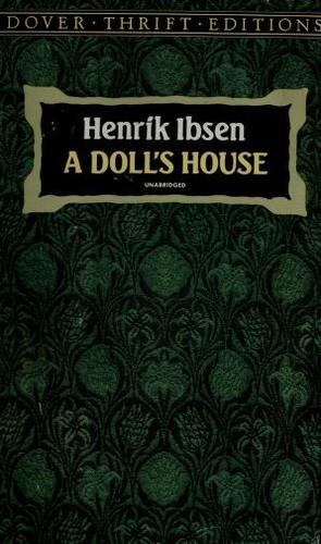 a plot and setting overview of henrik ibsens a dolls house Economic exile  born in 1828, henrik ibsen's early life and career were marked by financial struggle his father was a merchant, but the family went bankrupt when henrik was seven years old and was forced to move to a coastal port city.
