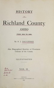 Cover of: History of Richland County, Ohio, from 1808 to 1908