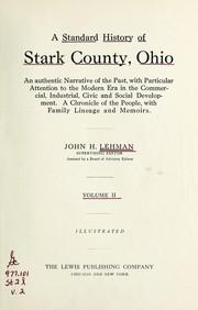 A standard history of Stark County, Ohio