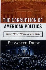 Cover of: The Corruption of American Politics by Drew, Elizabeth.