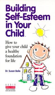 Cover of: Building Self-Esteem in Your Child
