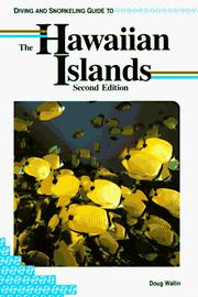 Cover of: Diving and Snorkeling Guide to the Hawaiian Islands (Lonely Planet Diving & Snorkeling Guides) | Doug Walin