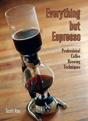 Cover of: Everything but Espresso by Scott Rao