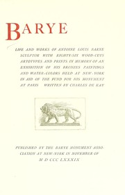 Cover of: Barye: life and works of Antoine Louis Barye, sculptor