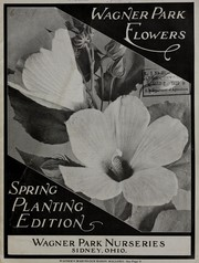 Cover of: Wagner park flowers | Wagner Park Nursery Co