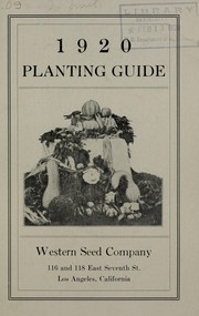 Cover of: 1920 planting guide | Western Seed Company (Los Angeles, Calif.)
