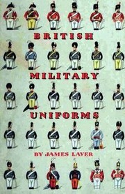 Cover of: British military uniforms. | Laver, James