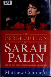 The persecution of Sarah Palin by Matthew Continetti