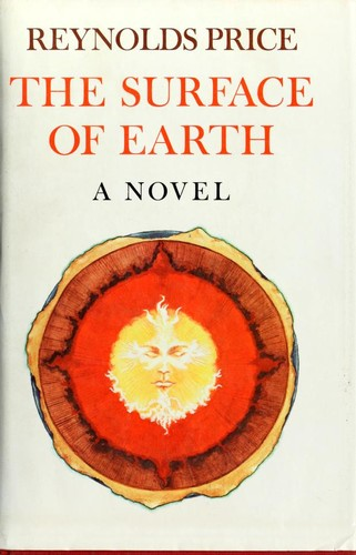 The surface of Earth by Reynolds Price