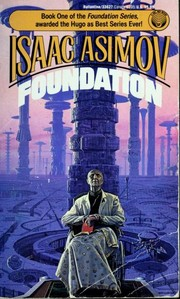 Cover of: Foundation by Isaac Asimov