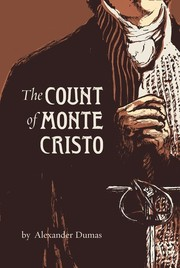 Cover of: The count of Monte Cristo by Alexandre Dumas