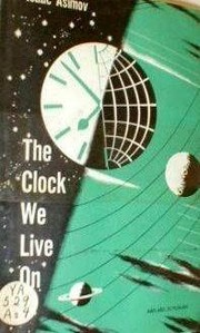 Cover of: The clock we live on