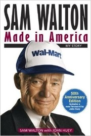 Cover of: Sam Walton, made in America by Sam Walton