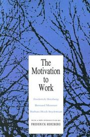 The motivation to work by Frederick Herzberg
