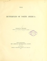 Cover of: The butterflies of North America | Edwards, William H.