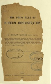 Cover of: The principles of museum administration