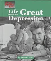 Cover of: Life during the Great Depression | Dennis Nishi