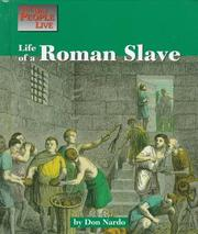 Cover of: Life of a Roman slave | Don Nardo