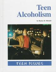 Cover of: Teen Issues - Teen Alcoholism (Teen Issues)