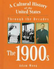 Cover of: A Cultural History of the United States Through the Decades - The 1900s (A Cultural History of the United States Through the Decades)