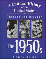 Cover of: A Cultural History of the United States Through the Decades - The 1950s (A Cultural History of the United States Through the Decades)