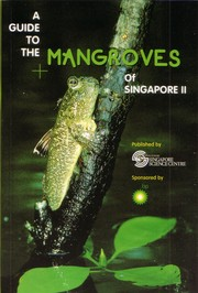 Cover of: A Guide to the Mangroves of Singapore 2 |