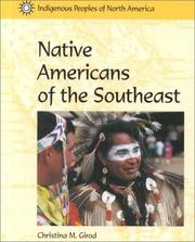 Cover of: Indigenous Peoples of North America - Native Americans of the Southeast (Indigenous Peoples of North America)