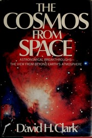Cover of: The cosmos from space | David H. Clark