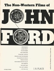 The non-Western films of John Ford by Janey Ann Place